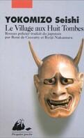 Le Village aux huit tombes
