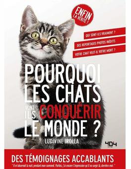 Couverture du livre : Pourquoi les chats vont-ils conquérir le monde ?