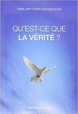 Couverture du livre : Qu'est-ce que la vérité ?