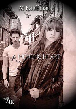Couverture du livre : A MENDING HEART