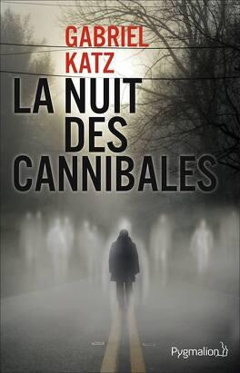 Couverture du livre : La Nuit des Cannibales