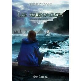 Couverture du livre : Les Grisommes, tome 2: Châtiment