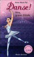 Danse !, tome 1 : Nina, graine d'étoile
