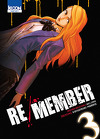 Re/Member, Tome 3
