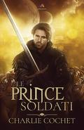 Soldati Hearts, Tome 1 : Le prince Soldati