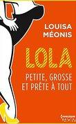 Lola, Saison 2 Tome 3 : Petite, grosse et prête à tout