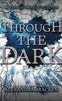 Through the Dark