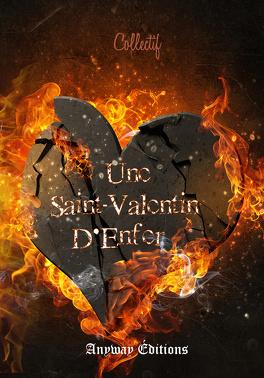 Couverture du livre : Une Saint-Valentin d'Enfer