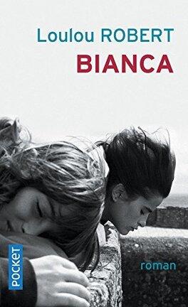 Couverture du livre : Bianca