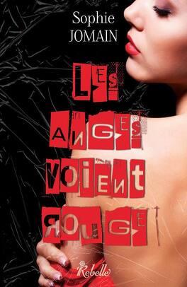 Couverture du livre : Felicity Atcock, Tome 6 : Les anges voient rouge