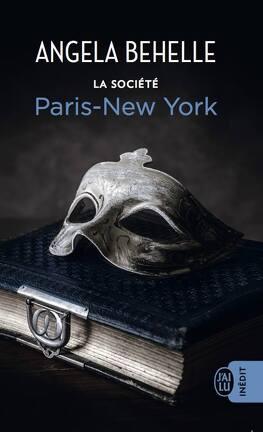 Couverture du livre : La Société, Tome 10 : Paris - New-York