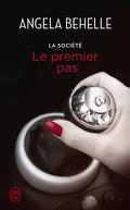 La Société, Tome 8 : Le Premier Pas