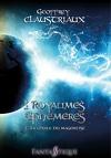 Les Royaumes Éphémères Tome 2 : La Chute du Magentist