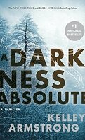 Rockton, Tome 2 : A Darkness Absolute