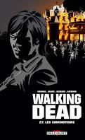 Walking Dead, Tome 27 : Les Chuchoteurs