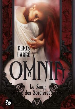 Couverture du livre : Omnia - Le Sang des Sorcières