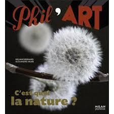 C Est Quoi La Nature Livre De Heliane Bernard Alexandre Faure