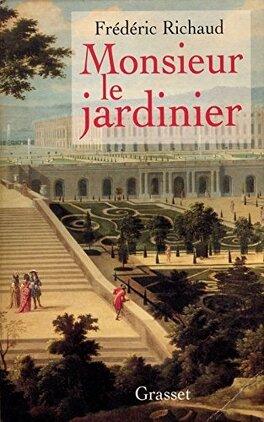 Couverture du livre : Monsieur le jardinier