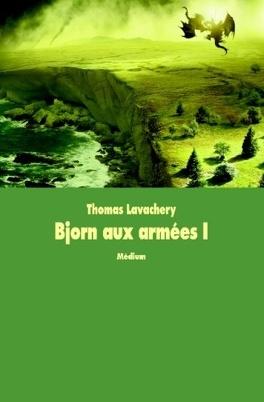 Couverture du livre : Bjorn aux armées, Tome 1 : Le jarlal