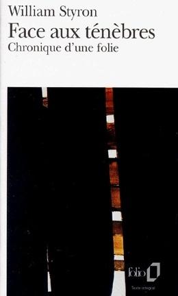 Couverture du livre : Face aux ténèbres : chronique d'une folie