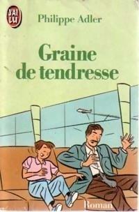 Couverture du livre : Graine de tendresse