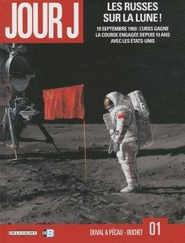 Couverture du livre : Jour J, Tome 1 : Les Russes sur la Lune !