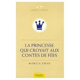 Couverture du livre : La Princesse qui croyait aux Contes de Fées