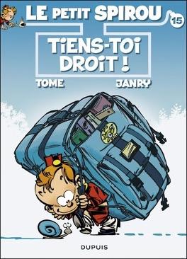 Couverture du livre : Le Petit Spirou, Tome 15 : Tiens-toi droit !