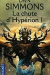 couverture Les Cantos d'Hypérion, tome 2 : La Chute d'Hypérion 1