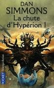 Les Cantos d'Hypérion, tome 2 : La Chute d'Hypérion 1