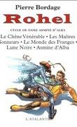 Rohel, Intégrale 1 : Cycle de Dame Asmine d'Alba
