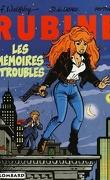 Rubine, tome 1 : Les mémoires troubles