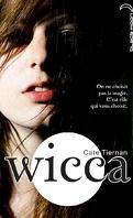 Wicca, Tome 1 : L'Éveil