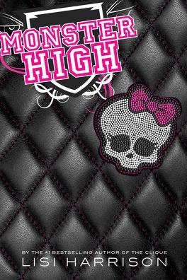 Couverture du livre : Monster High, Tome 1 : Monster High