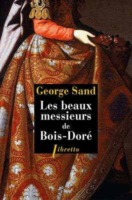 Couverture du livre : Les Beaux Messieurs de Bois-Doré