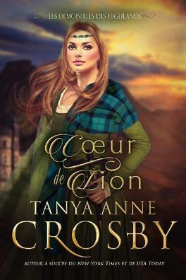Couverture du livre : Les demoiselles des Highlands, Tome 4 : Cœur de lion