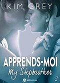 Apprends-moi, Tome 2 : My Stepbrother