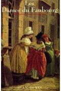 Les Dames du faubourg, tome 2 : Le Lit d'acajou
