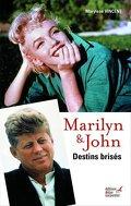 Marilyn et John - Destins brisés