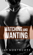 Colocataires, Tome 4 : Watching and Wanting