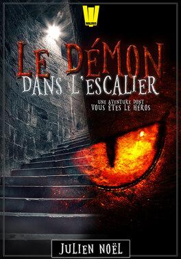 Couverture du livre : Le Démon dans l'escalier