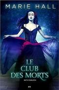 Nuits Ecarlates, Tome 2 - Le Club des Morts