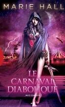 Nuits Ecarlates, Tome 1 : Le Carnaval Diabolique