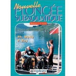 Couverture du livre : Nouvelle plongée subaquatique. Préparation aux niveaux 1 à 4