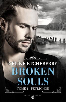 Couverture du livre : Broken Souls, Tome 1 : Petrichor