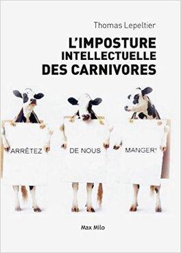 Couverture du livre : L'imposture intellectuelle des carnivores