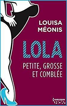 Couverture de Lola, Saison 2 Tome 4 : Petite, grosse et comblée