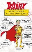 Astérix - : Astérix, Les citations latines expliquées