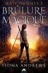 couverture Kate Daniels, Tome 2 : Brûlure Magique