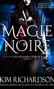 Les royaumes désunis, tome 3 : magie noire